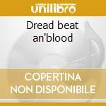 Dread beat an'blood cd musicale di Johnson linton kwesi