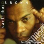 BAHIA DO MUNDO/mito e verdade cd musicale di BROWN CARLINHOS