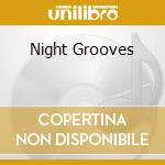 Night Grooves cd musicale di ARTISTI VARI