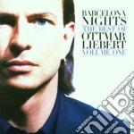 BARCELONA NIGHTS: THE BEST OF OTTMAR LIE cd musicale di LIEBERT OTTMAR
