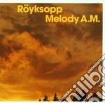 MELODY A.M. cd musicale di ROYKSOPP
