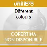 Different colours cd musicale di Denise Jannah