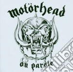 ON PAROLE cd musicale di MOTORHEAD