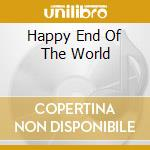 HAPPY END OF THE WORLD cd musicale di Five Pizzicato