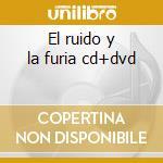 El ruido y la furia cd+dvd cd musicale di Heroes del silencio