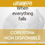 When everything falls cd musicale di Haste the day