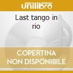 Last tango in rio cd musicale di Gabriela Anders