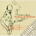 Stefano Di Battista - Parker's Mood cd musicale di Stefano Di Battista
