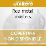 Rap metal masters cd musicale