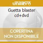 Guetta blaster cd+dvd cd musicale