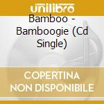 BAMBOOGIE cd musicale di BAMBOO
