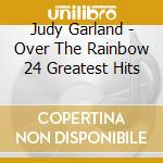 Over the rainbow cd musicale di Judy Garland