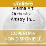 Vienna Art Orchestra - Artistry In Rhythm cd musicale di Vienna art orchestra