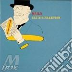 Saties Fraktion - Nails cd musicale di Fraktion Satie's