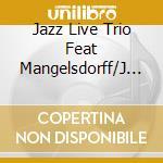 Jazz Live Trio Feat Mangelsdorff/J - Radio Days Vol 22 cd musicale di A.MANGELSDORFF/F.JEA