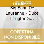 Big Band De Lausanne - Duke Ellington'S Sacred.. cd musicale di Big band de lausanne