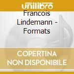 Formats cd musicale di Lindemann Francois