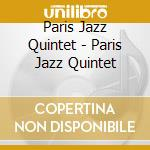 Same cd musicale di Paris jazz quintet (