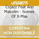Scenes of christmas cd musicale di Ann malcolm & cojazz