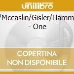 Soskin/Mccaslin/Gisler/Hammer/Weil - One cd musicale di Soskin/mccaslin/gisl