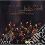 Hr-Bigband Feat Joey Defranc - Once In A Lifetime cd musicale di HR-BIG BAND FEAT.J.D