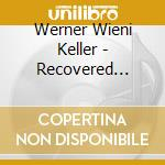 Recovered collector's cd musicale di Werner