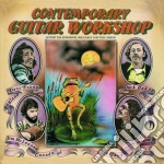 CONTEMPORARY GUITAR WORKSHOP cd musicale di ARTISTI VARI