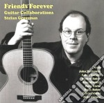 Stefan Grossman Guitar Collaborations - Friends Forever cd musicale di GROSSMAN STEFAN