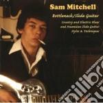 BOTTLENECK/SLIDE GUITAR                   cd musicale di MITCHELL SAM