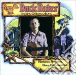 The king of bongo bong cd musicale di Baker Duck