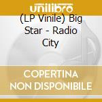 (LP VINILE) Radio city lp vinile di BIG STAR