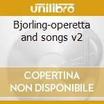 Bjorling-operetta and songs v2 cd musicale di Artisti Vari