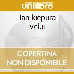Jan kiepura vol.ii cd musicale di Artisti Vari