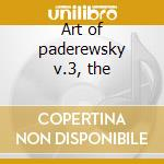 Art of paderewsky v.3, the cd musicale di Artisti Vari