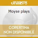 Moyse plays cd musicale di Artisti Vari