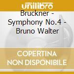 Symphony n.4/bruno walter live cd musicale di Bruckner joseph a.