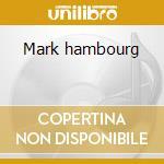 Mark hambourg cd musicale di Artisti Vari