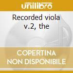 Recorded viola v.2, the cd musicale di Artisti Vari