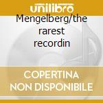 Mengelberg/the rarest recordin cd musicale di Artisti Vari