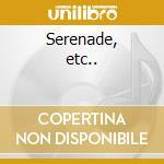 Serenade, etc.. cd musicale di Britten