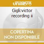 Gigli:victor recording ii cd musicale di Artisti Vari
