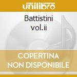 Battistini vol.ii cd musicale di Artisti Vari