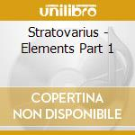 ELEMENTS PT.1 cd musicale di STRATOVARIUS