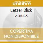 LETZER BLICK ZURUCK                       cd musicale di ILLUMINATE