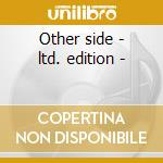 Other side - ltd. edition - cd musicale di Boys Farmer