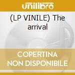 (LP VINILE) The arrival lp vinile