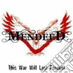 THIS WAR WILL LAST FOREVER cd musicale di MENDEED