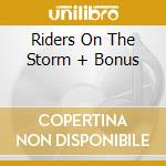 RIDERS ON THE STORM + BONUS cd musicale di DIE APOKALYPTISCHEN