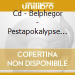 CD - BELPHEGOR - PESTAPOKALYPSE VOL.6 cd musicale di BELPHEGOR