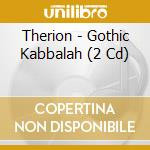 GOTHIC KABBALAH cd musicale di THERION